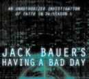 24: Jack Bauer's Having a Bad Day