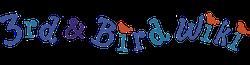3rd & Bird Wikia
