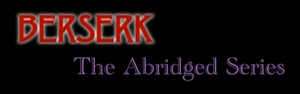 Berserk Abridged Title Block