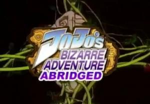 JoJo's Bizarre Adventure Abridged title block