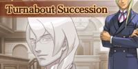 Turnabout Succession - Transcript - Part 1
