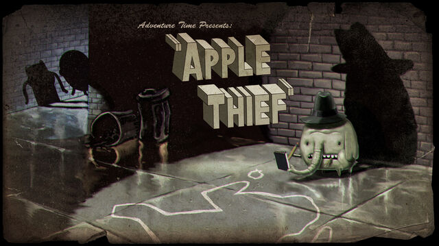 File:Titlecard S3E11 applethief.jpg