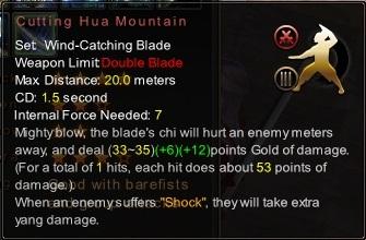(Wind-Catching Blade) Cutting Hua Mountain (Description)