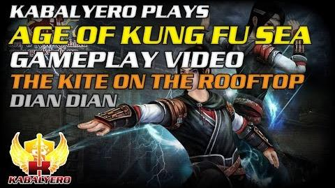 Age Of Kung Fu SEA Gameplay Video ★ The Kite On The Rooftop ★ Dian Dian