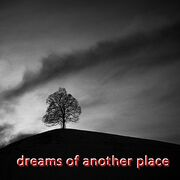 Dreams of Another Place (1995)