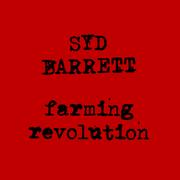 SydBarrettFarmingRevolution