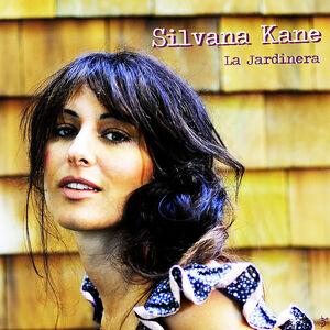 Silvana Kane La Jardinera CD 04