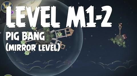 Angry Birds Space Pig Bang Level M1-2 Mirror World Walkthrough 3 Star