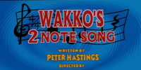 Episode 82: Wakko's 2-Note Song/Panama Canal/Hello Nurse/The Ballad of Magellan/The Return of the Great Wakkorotti/The Big Wrap Party Tonight
