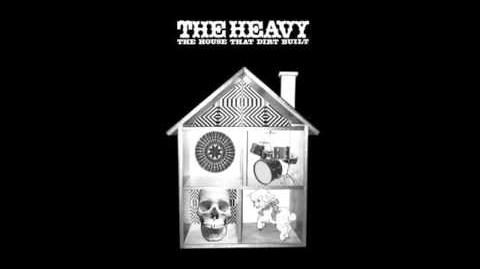 The Heavy - How You Like Me Now?