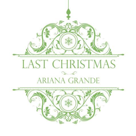 Last Christmas | Ariana Grande Wiki | FANDOM powered by Wikia
