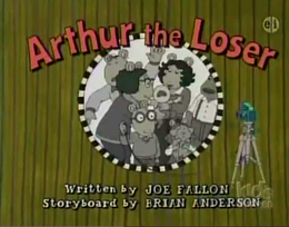 Arthur the Loser Title Card