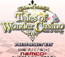 Tales of Mobile: Tales of Wonder Casino