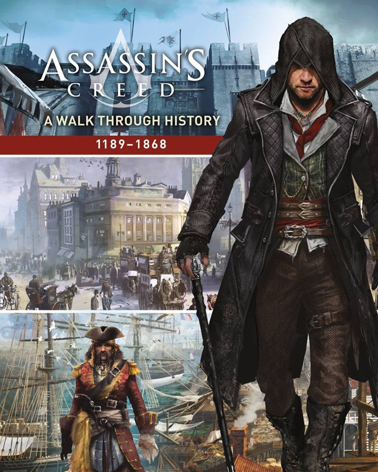 Assassin's Creed: A Walk Through History (1189-1868 ...