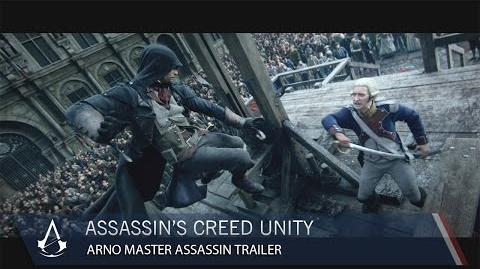 Assassin's Creed Unity Arno Master Assassin CG Trailer
