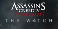 Assassin's Creed IV: Black Flag – The Watch