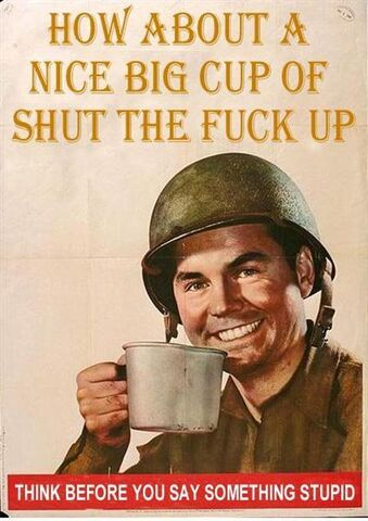 File:How about a nice cup of SHUT THE FUCK UP.jpg