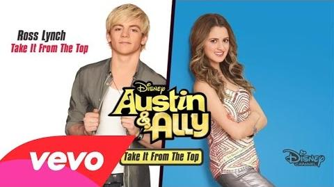 "Ross Lynch - Take It From the Top (From ""Austin & Ally"" Audio Only)"