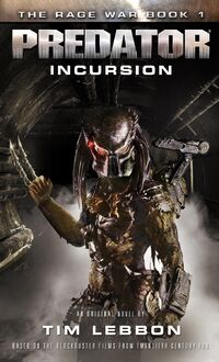 Rage War Book 1 - Predator Incursion - Tim Lebbon