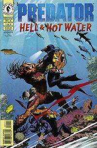 Predator Hell and Hot Water issue 1