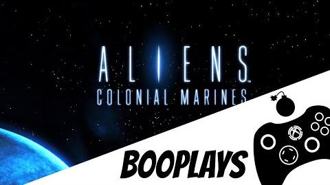 "B00Plays ""Aliens Colonial Marines"" (ft. Br8vLilPglt) IT'S THE ONLY WAY TO BE SURE..."