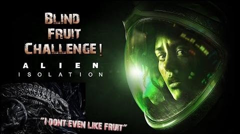 Alien Isolation Fruit Challenge! (Geeked Round 2)