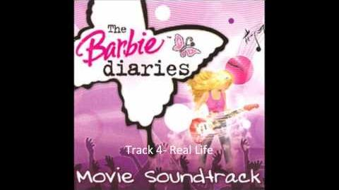 Barbie Diaries Soundtrack Track 4- Real Life