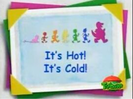 It's Hot! It's Cold!