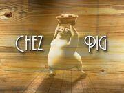 Back at the Barnyard Chez Pig