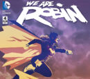 We Are Robin (Volume 1) Issue 4