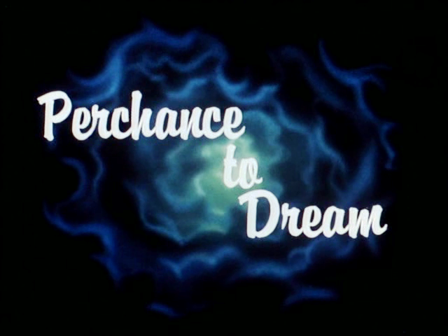 File:Perchance to Dream.png