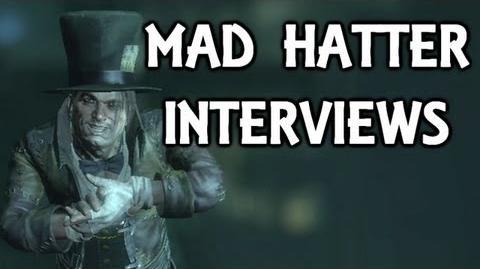 Batman Arkham City Mad Hatter Interview Tapes