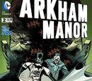 Arkham Manor (Volume 1) Issue 2