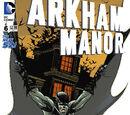 Arkham Manor (Volume 1) Issue 6