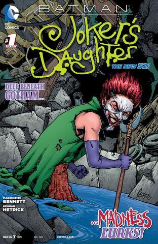 File:Batman Joker's Daughter Vol 2-1 Cover-1.jpg