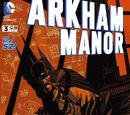 Arkham Manor (Volume 1) Issue 3