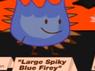 Large skipy blue firey