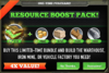 Resource Boost Pack