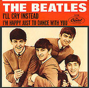 I'll Cry Instead/I'm Happy Just To Dance With You single cover