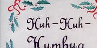 Huh-Huh-Humbug