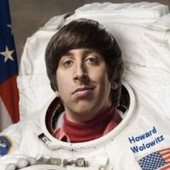 NASA astronaut Howard Wolowitz.