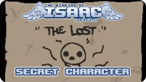 "Binding of Isaac Rebirth - ""The Lost"" Secret Character"
