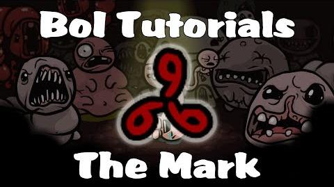 Binding of Isaac Tutorials - The Mark