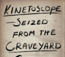 Kinetoscope Seized from the Graveyard Shift Bar