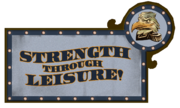 Strength Through Leisure Sign