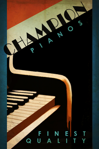 Champion Pianos Poster.png