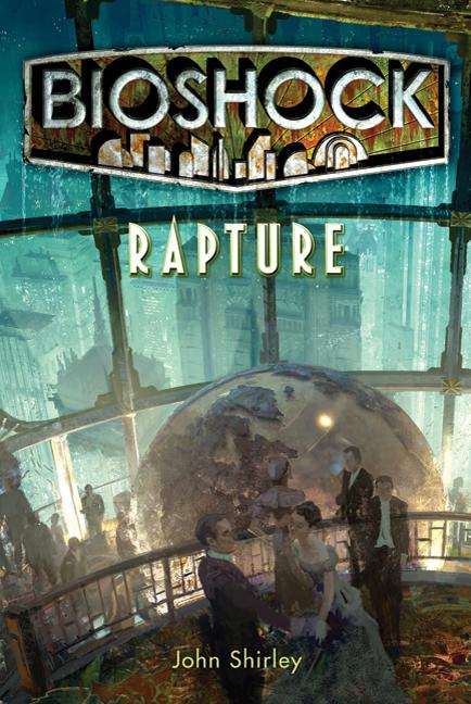 Bioshock rapture novel bioshock wiki fandom powered - Bioshock wikia ...