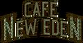 Cafe New Eden Sign.png