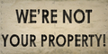 Picket Were Not Your Property!.png