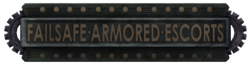 Failsafe Armored Escorts Sign
